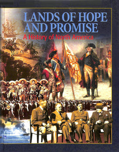 Lands Of Hope And Promise: A History Of North America Textbook