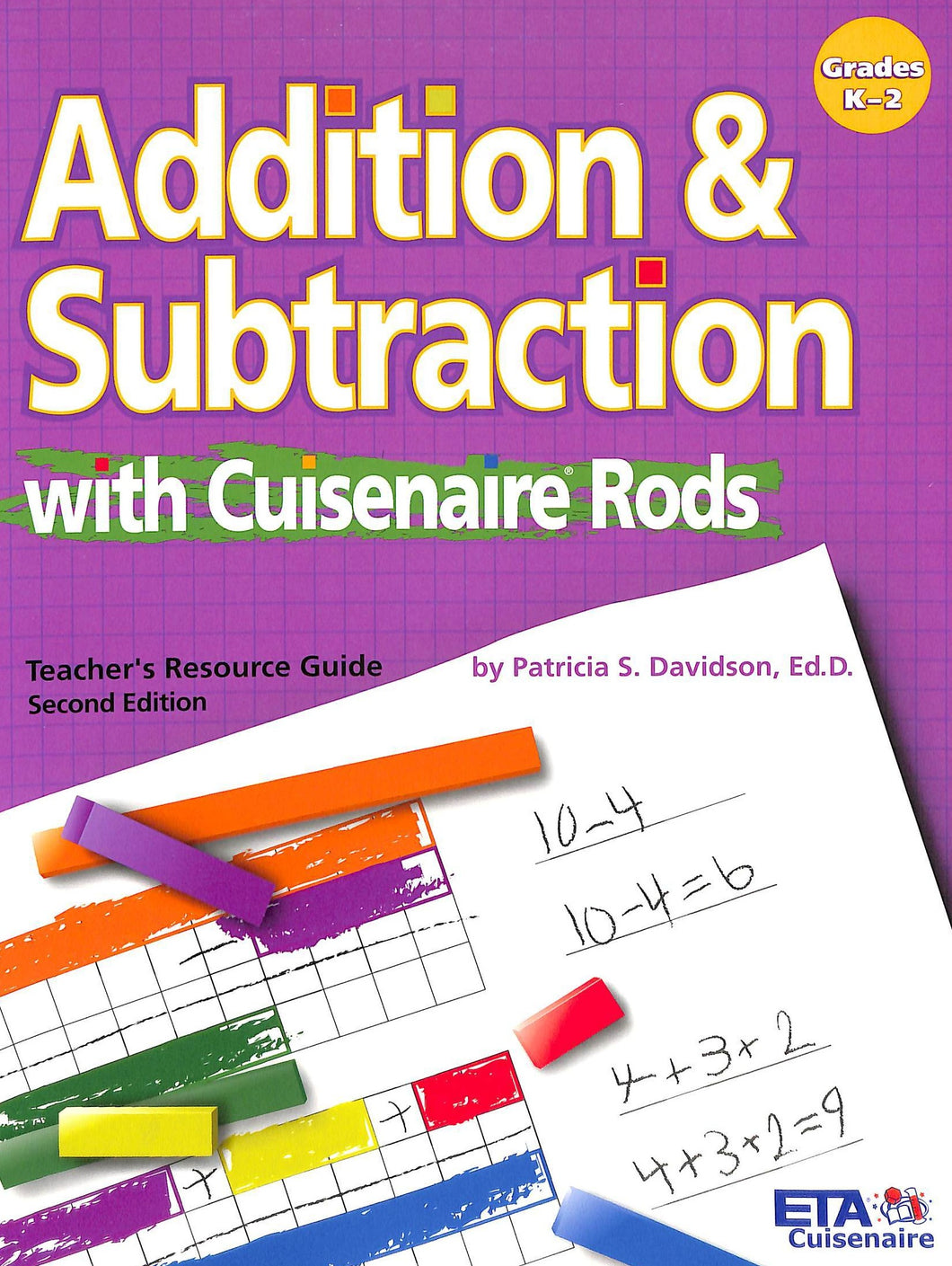 Cuisenaire Addition & Subtraction Teacher Resource Manual
