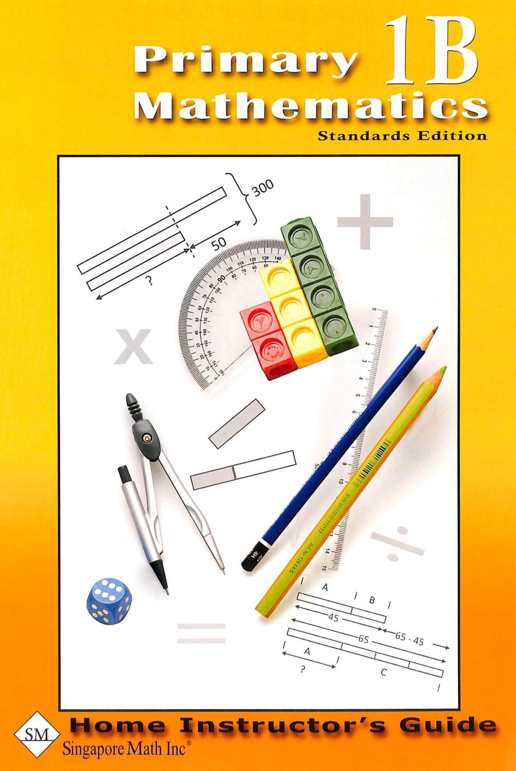 Primary Mathematics Home Instructor Guide 1B