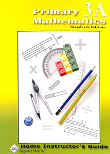Primary Mathematics Home Instructor Guide 3A