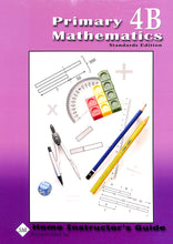 Load image into Gallery viewer, Primary Mathematics Home Instructor's Guide 4B