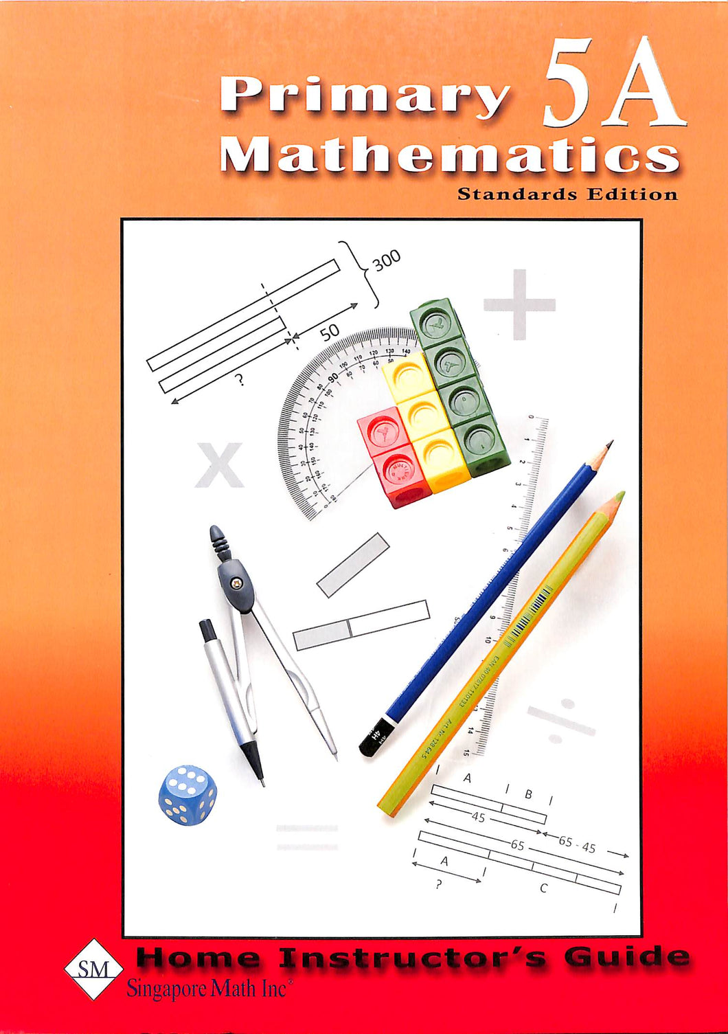 Primary Mathematics Home Instructor Guide 5A