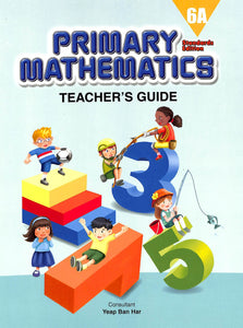 Primary Mathematics Teacher Guide 6A