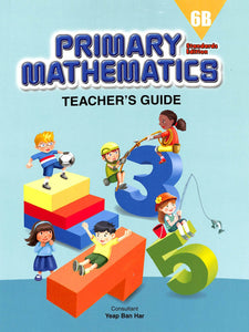 Primary Mathematics Teacher Guide 6B