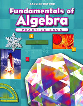 Load image into Gallery viewer, Fundamentals Of Algebra Practice Book