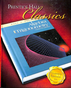 Foerster's Algebra II & Trig Student Textbook - Gently Used