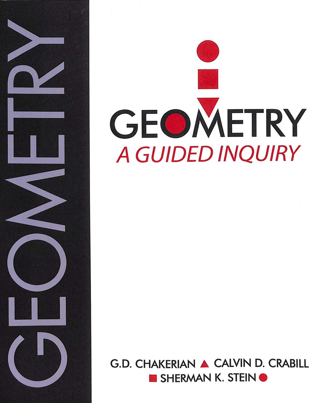 Geometry: A Guided Inquiry Student Textbook