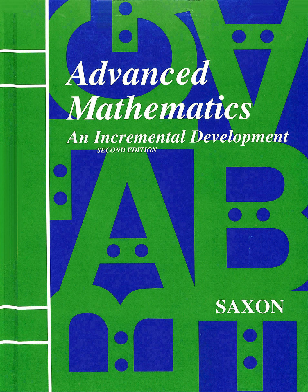 Saxon Algebra 1 Home Study Kit