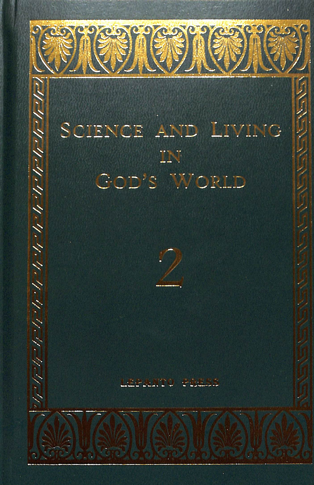 Science and Living in God's World 2 Textbook