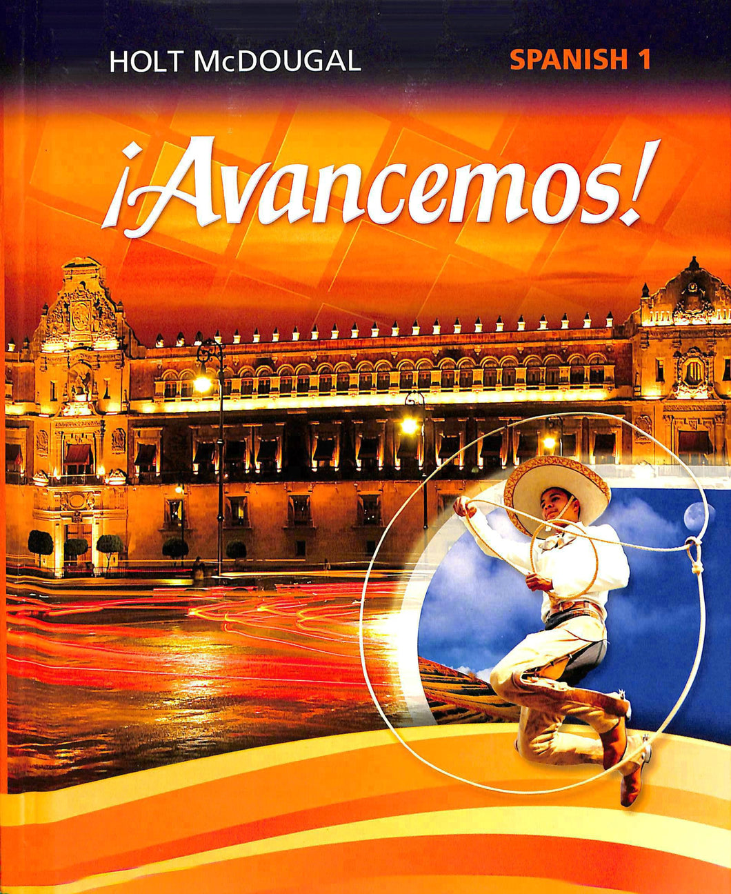 Avancemos! Spanish 1 Textbook