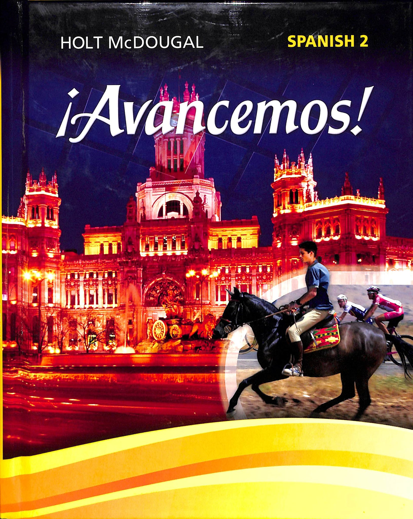 Avancemos Spanish 2 Textbook Used Kolbe Academy Bookstore