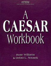 Load image into Gallery viewer, A Caesar Workbook