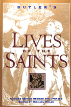 Load image into Gallery viewer, Butler's Lives Of The Saints