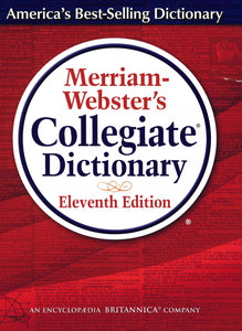 Merriam-Webster Collegiate Dictionary