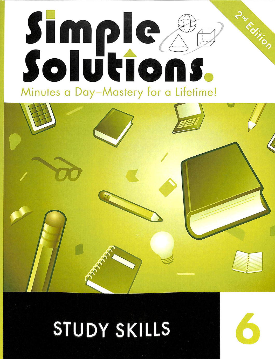 Simple Solutions Study Skills: A Mini Course Level 6