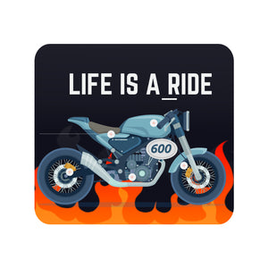 Life is a Ride Mousepad