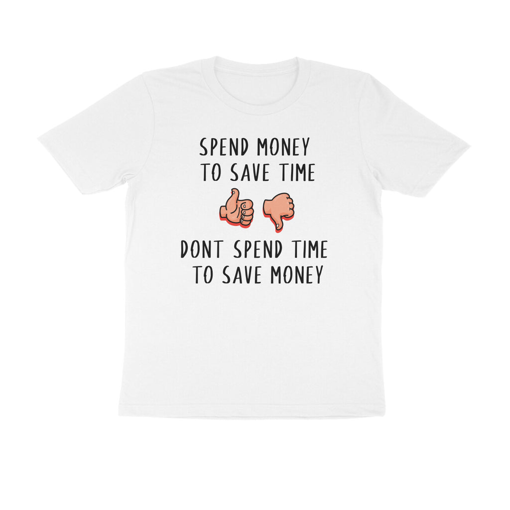 Spend Money to Save Time T-shirt