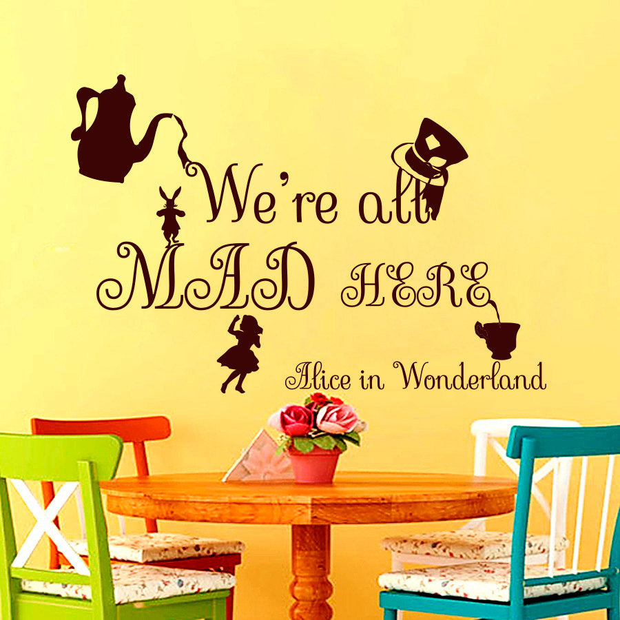 Vinyl Decals Alice In Wonderland We Are All Mad Here Mural Kids