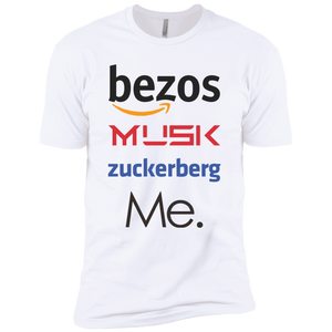 Bezos, Musk, Zuckerberg, and Me | T-Shirt | Entrepreneur Apparel & Gear | Entrepreneur Empire