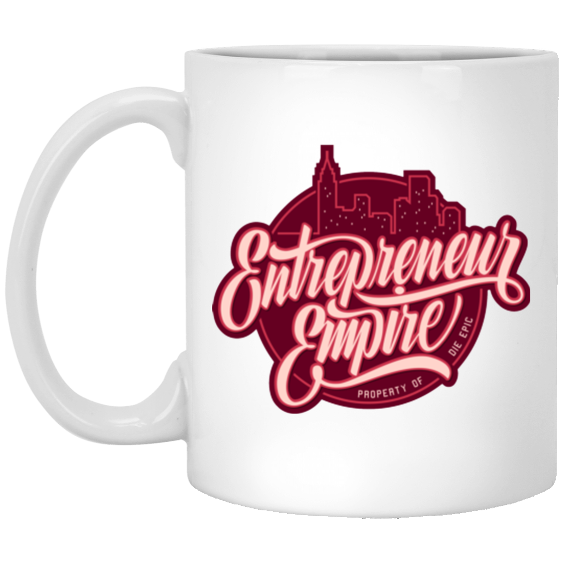 Entrepreneur Empire 11 oz. White Mug | Entrepreneur Apparel & Gear | Entrepreneur Empire