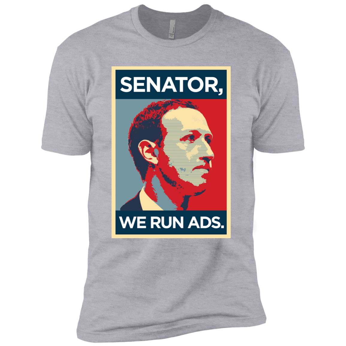 Senator, We Run Ads Short Sleeve T-Shirt | Entrepreneur Apparel & Gear | Entrepreneur Empire