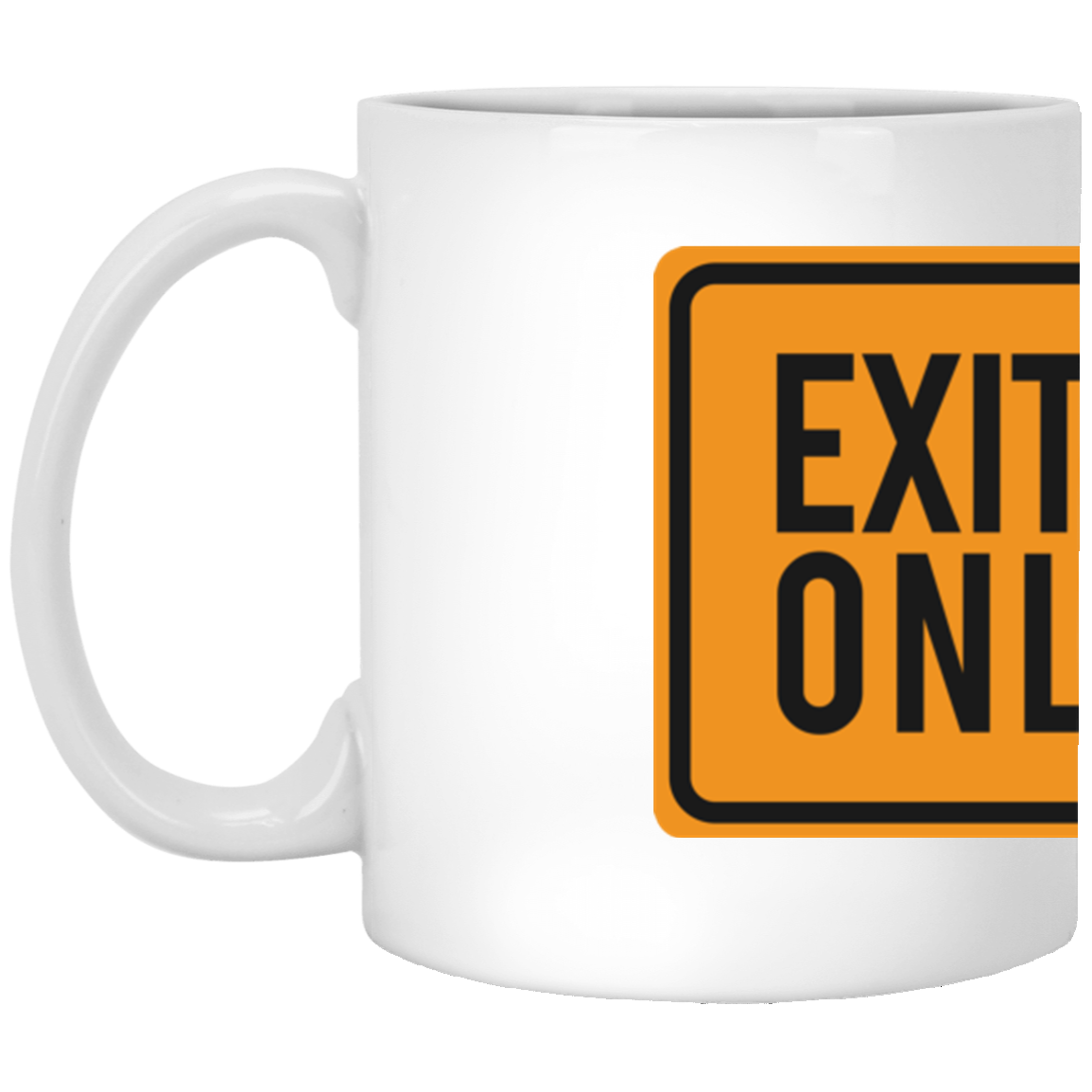 Exits Only 11 oz. White Mug | Entrepreneur Apparel & Gear | Entrepreneur Empire