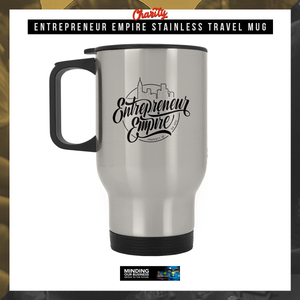 Entrepreneur Empire Stainless Travel Mug | Entrepreneur Apparel & Gear | Entrepreneur Empire