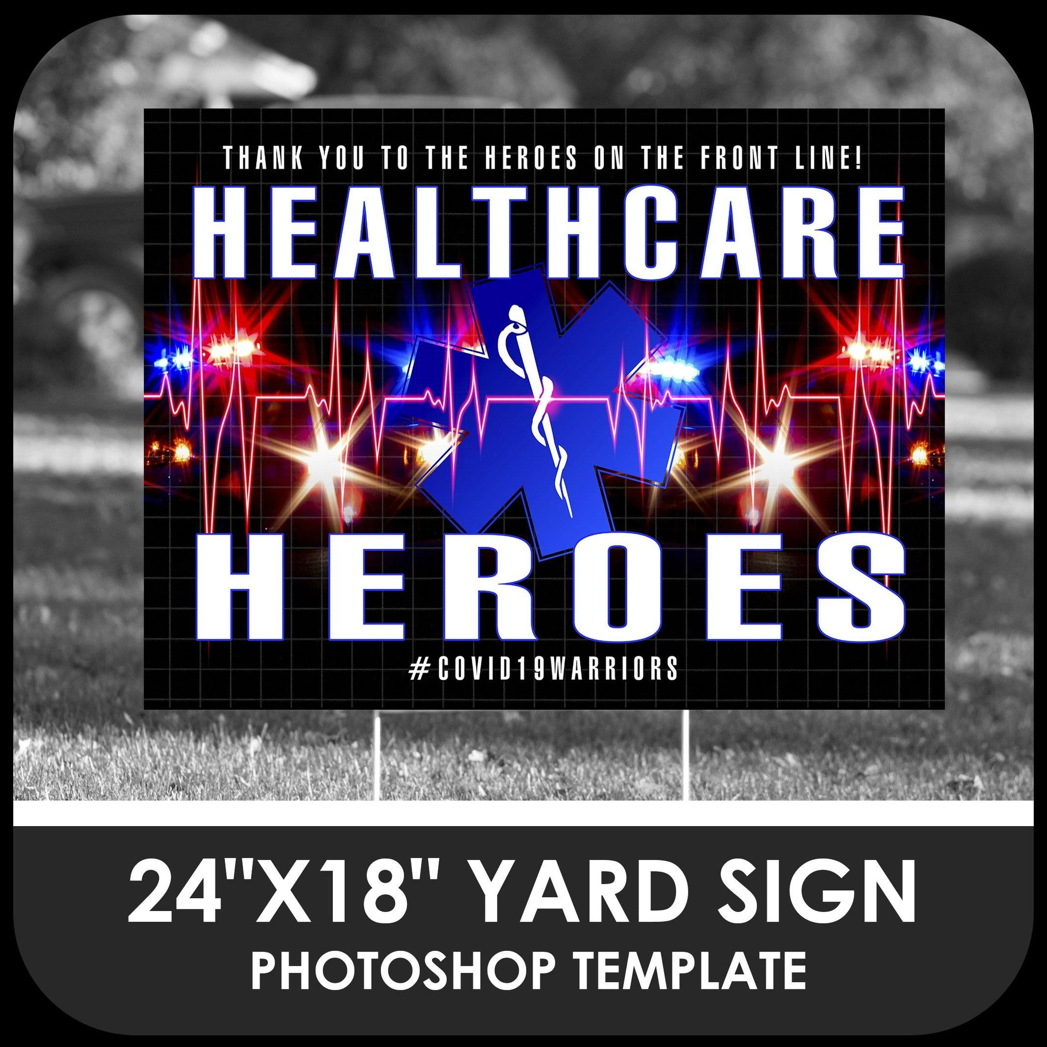 "Healthcare ""Warrior"" 24x18 Yard Sign Template-Photoshop Template - PSMGraphix"