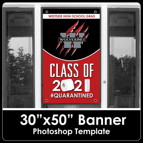 "Class of 2021 - Quarantined - 30""x50"" Banner Template-Photoshop Template - PSMGraphix"