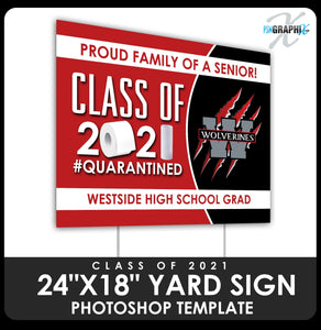 "Class of 2020 - Quarantined 24""x18"" Yard Sign Template-Photoshop Template - PSMGraphix"