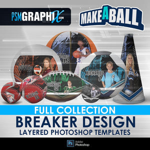 Breaker - V.1 - Make-A-Ball Full Template Collection-Photoshop Template - PSMGraphix