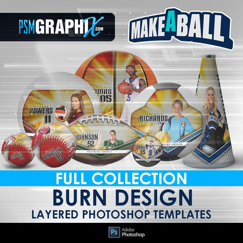 Burn - V.1 - Make-A-Ball Full Template Collection-Photoshop Template - PSMGraphix