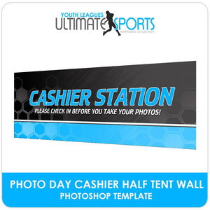 Cashier Tent Half Wall Banner - Ultimate Youth Sports Marketing Templates-Photoshop Template - Photo Solutions