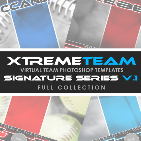 06 - Xtreme Team - V1 Signature Series - Full Photoshop Template Collection Downloadable Template Photo Solutions PSMGraphix