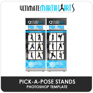 Pick-A-Pose Banner Stands - Ultimate Martial Arts Marketing-Photoshop Template - Photo Solutions