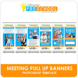 Photo Day & Meeting Pull Up Banners - Ultimate PreSchool Marketing