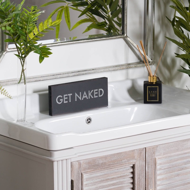 Get Naked Sign lifestyle image. Image banner for signs and plaques collection. Perfect Christmas gifts.