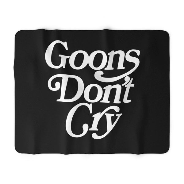 Goons Don't Cry Sherpa Fleece Blanket - LaGoon Goods