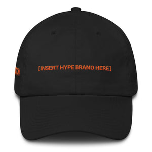 Insert Hype Brand Hypebeast Dad Hat – LaGoon Goods Clothing f43655a1a72