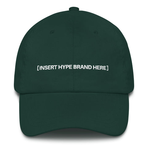 Instert Hype Brand, Hypebeast Dad Hat - LaGoon Goods