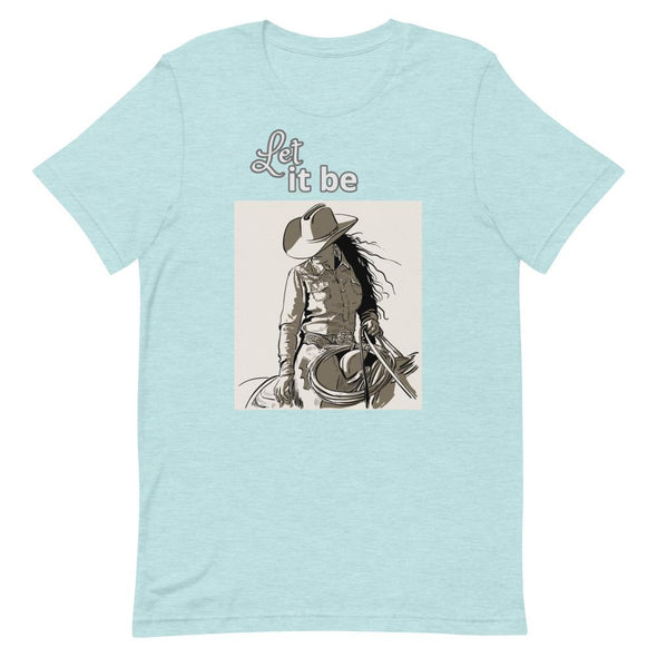 Short-Sleeve T-Shirt Let It Be Cowgirl Design Horse & Soul Western Wear Heather Prism Ice Blue S