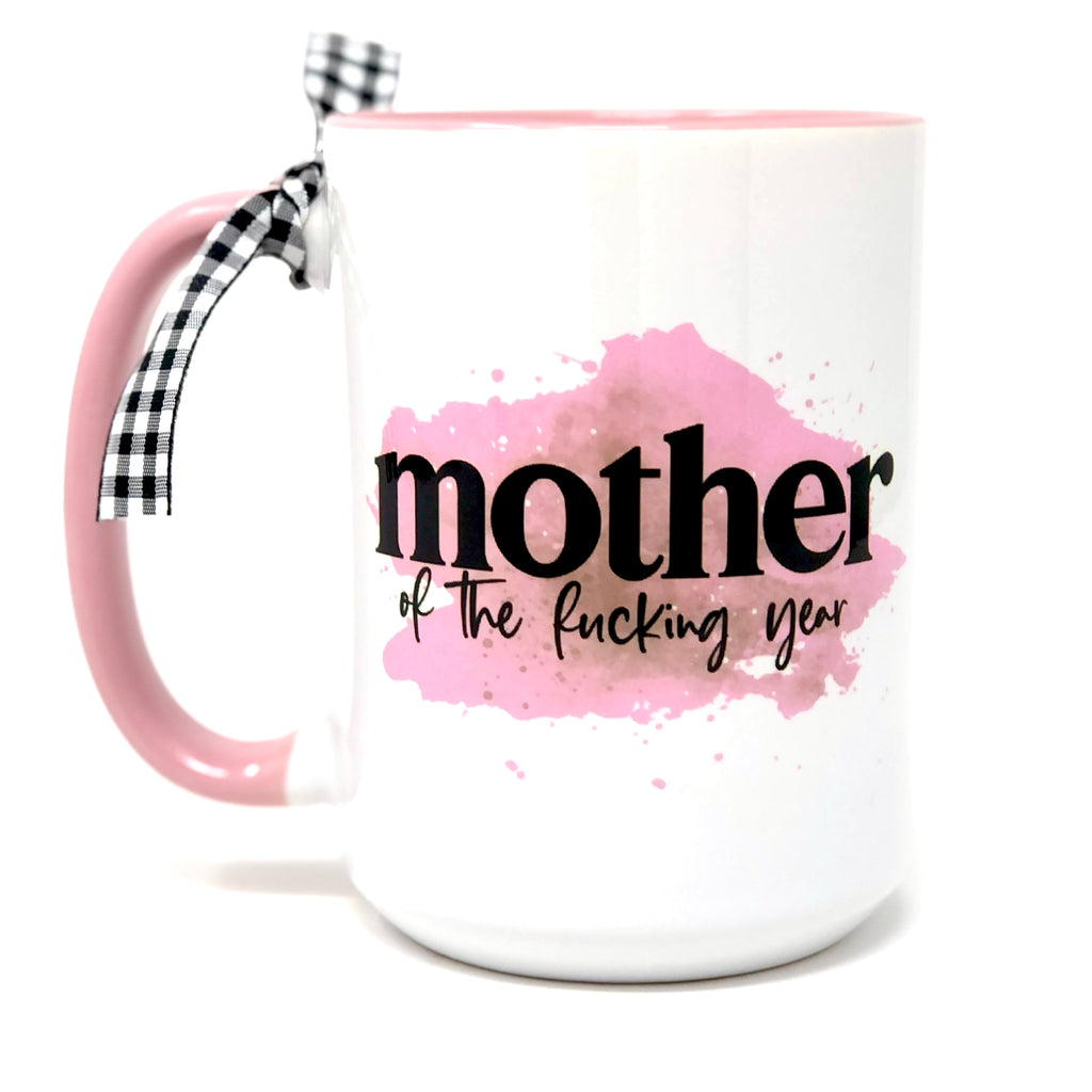 Mother of the Fucking Year Pink Coffee Mug
