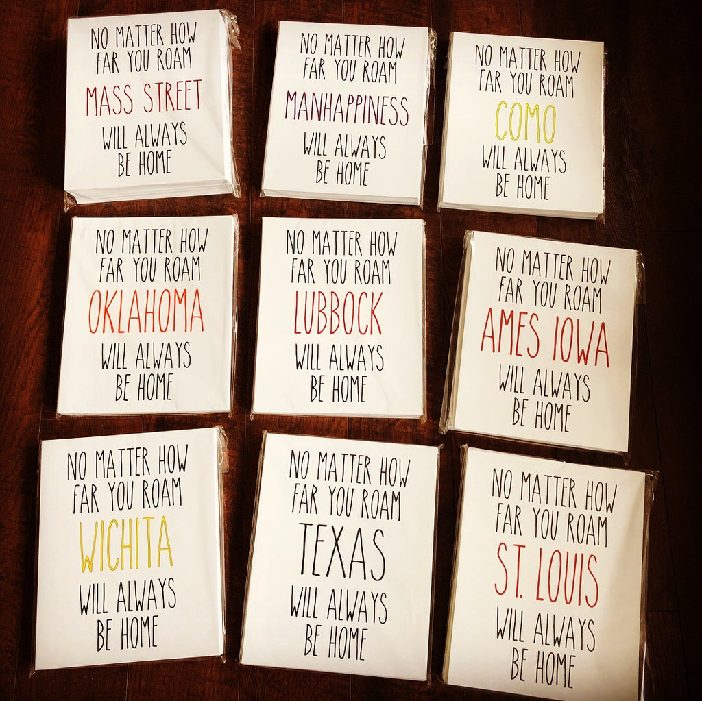 No matter how far you roam, Texas will always be home. Print