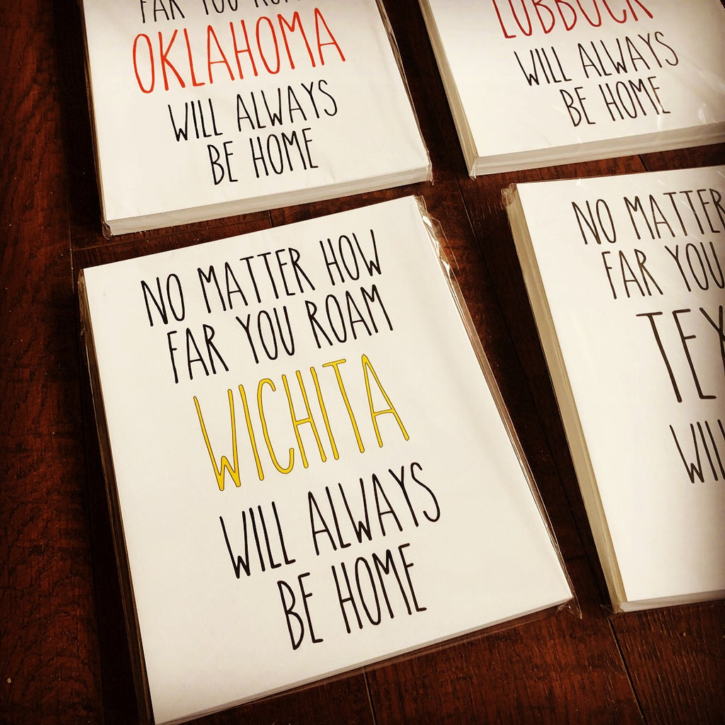 No matter how far you roam, Wichita will always be home. Print