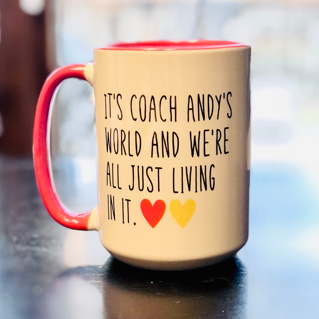 It's Coach Andy's World Mug