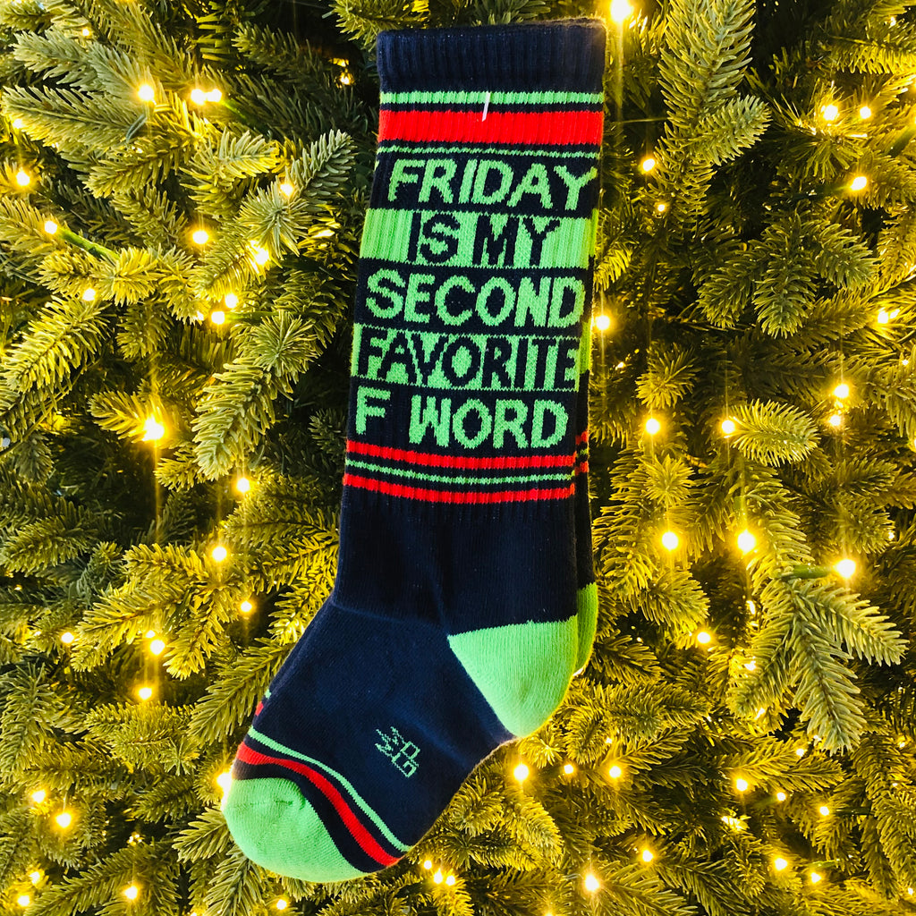 Friday is my Second Favorite F Word Socks
