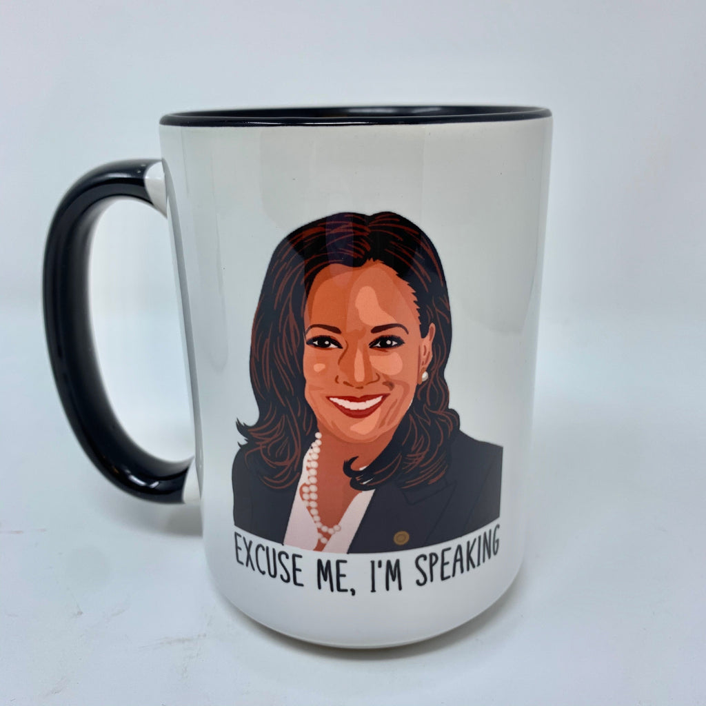 Excuse Me, I'm Speaking coffee mug