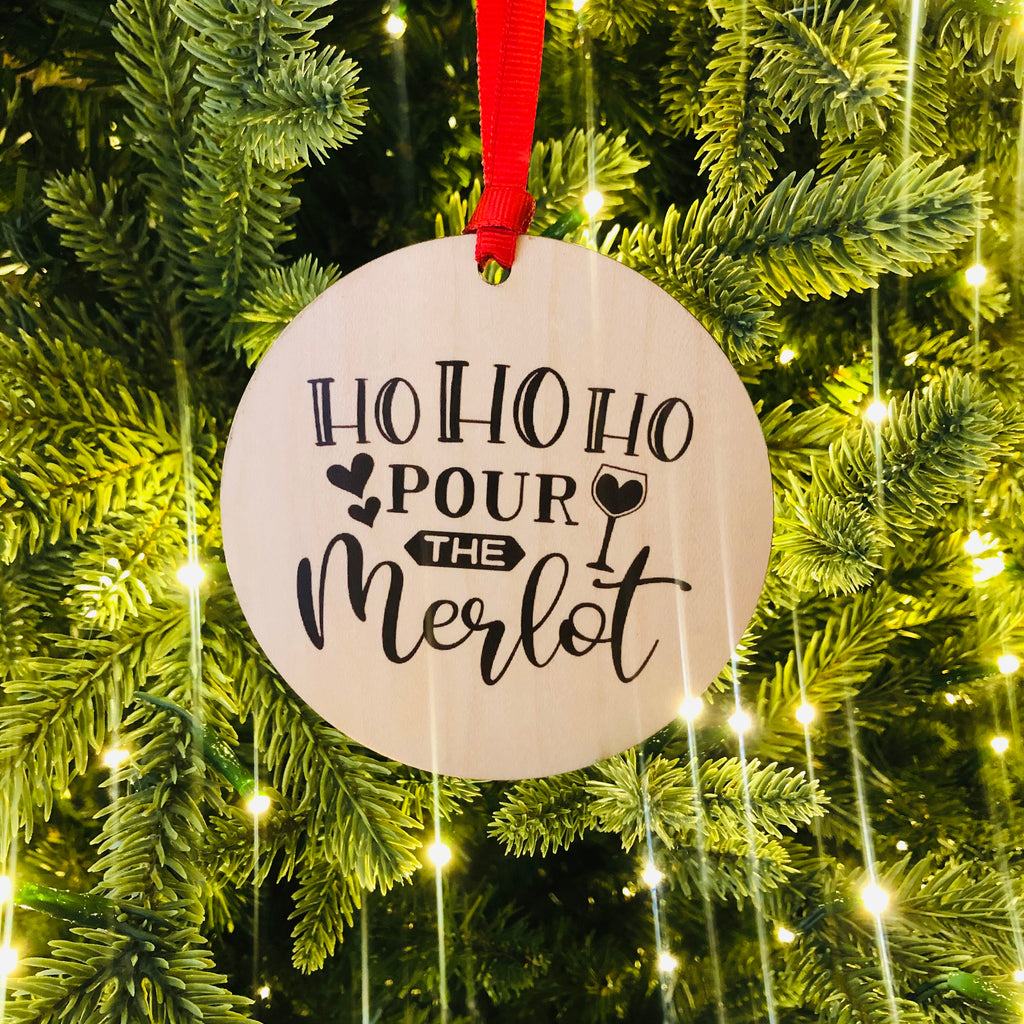 Ho Ho Ho Pour the Merlot Ornament