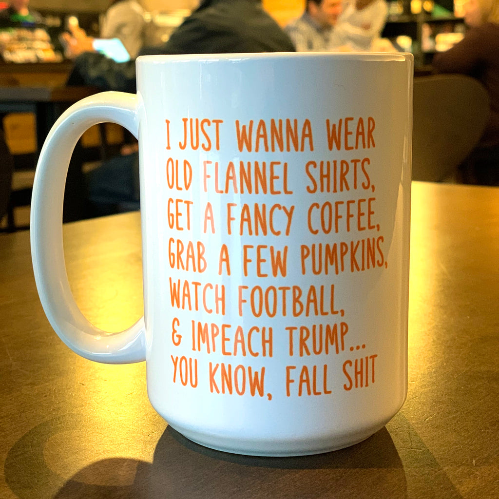 Impeach Trump and Fall S... (Version 2) Coffee Mug funny meme mug