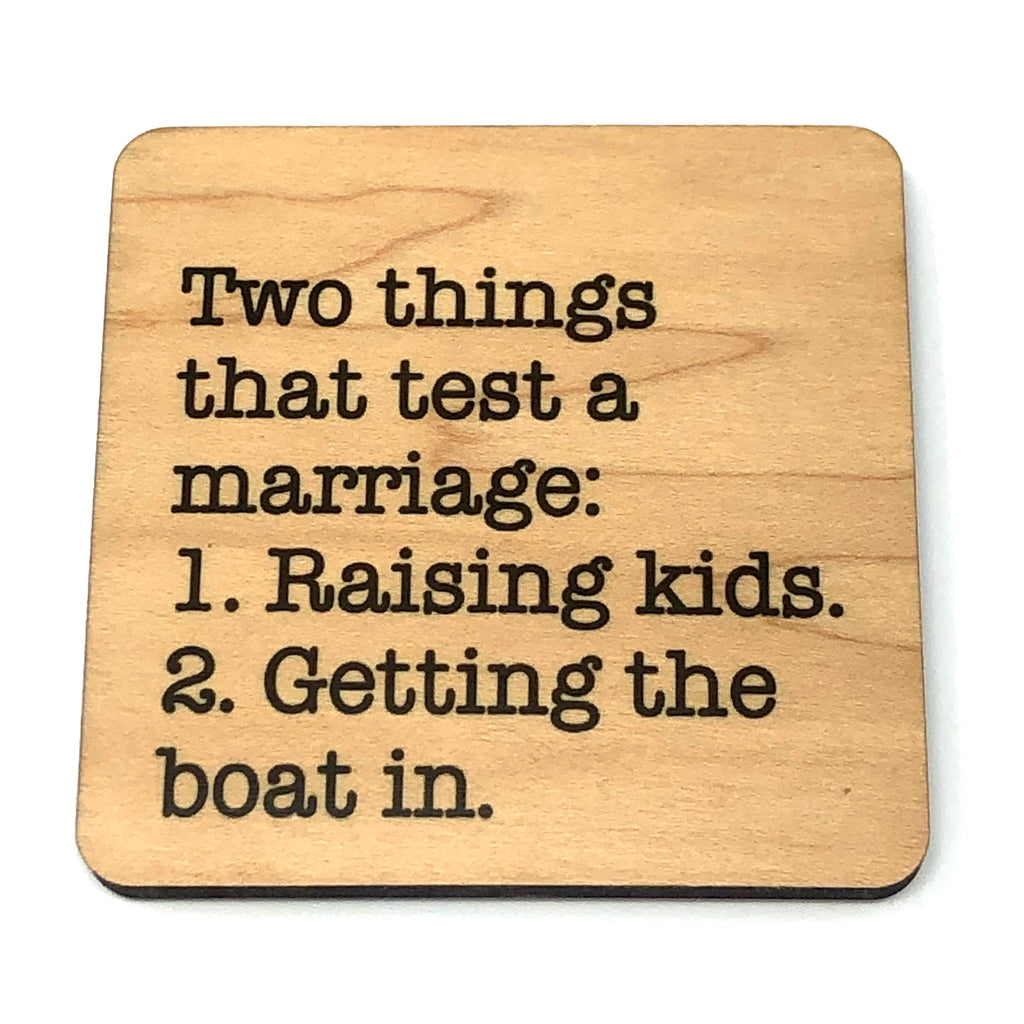 Two Things that Test a Marriage Boat Coaster
